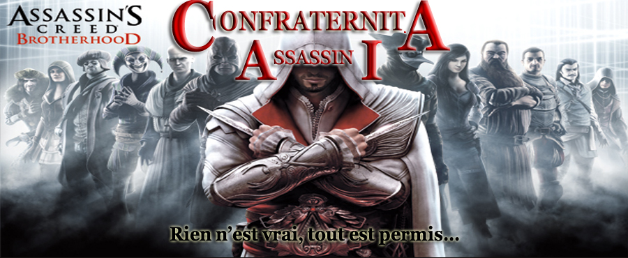 Confraternita Assassini Index du Forum